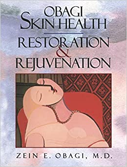 Obagi skin health restoration and rejuvenation